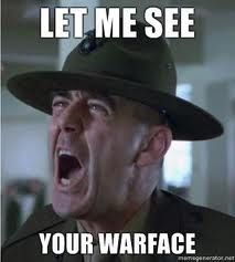 let me see your war face